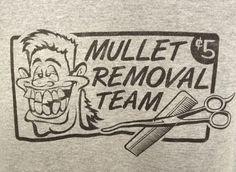 Men's Mullet Removal Team Grey T-Shirt Size XL Barber Hairdresser Funny Hair For Sale On eBay