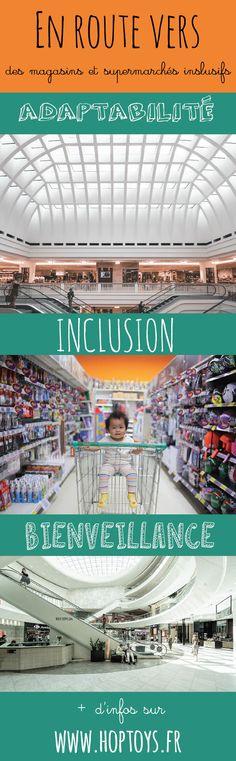 En route vers des magasins & supermarchés inclusifs - Blog Hop'Toys Galeries Lafayette Haussmann, Centre Commercial, Blog, French Signs, Sensitive People, Stair Nosing, Shops, The Visitors