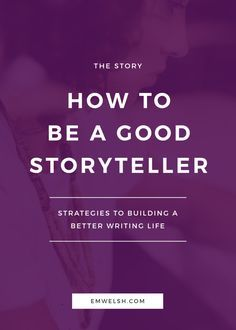 How to Be a Good Storyteller writing tips writing inspiration good writer good storyteller improve writing writing advice writing life improve your writing become a better writer develop writing skills creative writing creative wri Book Writing Tips, Writing Process, Writing Resources, Writing Help, Writing Goals, Writing Workshop, Improve Writing Skills, Book Proposal, Writers Notebook