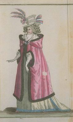 Magasin des Modes, December 1789. What a magnificent cloak!  It's so awesome I can barely register how fantastic her hat is!