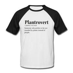 greenheartedgirl | Plantrovert black - Männer Baseball-T-Shirt Baseball T Shirts, Feminism Quotes, Buy Shirts, Shirt Sale, Custom Clothes, Vintage Men, Cool Style, Graphic Tees, Mens Tops