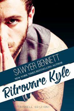 Titolo:  Ritrovare Kyle Titolo originale:  Finding Kyle Autore:  Sawyer Bennett Traduttore:  Laura Di Berardino Genere:  Contemporane...