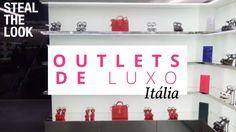 VLOG: Conheça os melhores Outlets de luxo na Itália | Steal The Look