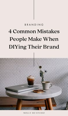 4 Common Mistakes People Make When DIYing Their Brand — molly ho studio – Business marketing design Personal Branding, Branding Your Business, Business Advice, Creative Business, Online Business, Etsy Business, Business Logos, Career Advice, Build Your Brand