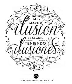 FRASES - THEGREATMOUSTACHE.COM Today Quotes, Me Quotes, Foto Transfer, Positive Phrases, Spanish Phrases, Graphic Design Pattern, Happy Photos, Mr Wonderful, True Words