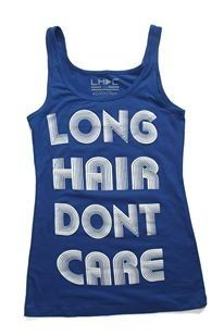 I don't know if you'll be ready for all the compliment get when your rocking one of these LHDC tanks... so be warned!  #longhairdontcare #lhdc #bluetanktop www.LHDC.com