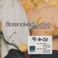 "For Sale - Barenaked Ladies Too Little Too Late UK Promo  CD single (CD5 / 5"") - See this and 250,000 other rare & vintage vinyl records, singles, LPs & CDs at http://991.com"