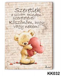 Falikép, maci, szeretlek, piros szív - Sólyom Bolt - ajándéktárgyak,neves és vicces termékek,bőrdíszműves termékek,kiegészítők Apple Logo Wallpaper Iphone, Cute Words, I Love You, My Love, Love Gifts, Cute Quotes, Winnie The Pooh, Happy Birthday, Inspirational Quotes