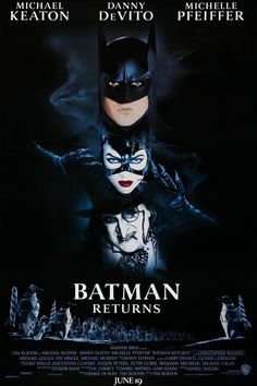 Batman Returns.    The most expensive art movie, you will ever see. Catwoman steals the show.