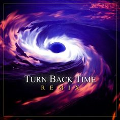 Turn Back Time Remix - Cover Art