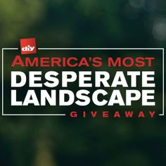 Help us renovate America's Most Desperate Landscape and enter for a chance to win your own yard makeover >> http://www.diynetwork.com/americas-most-desperate-landscape-vote/package/index.html?soc=pinterestamdl14