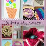 10 Cute Free Mother's Day Crochet Patterns