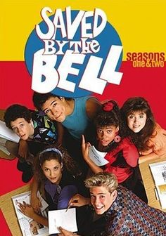 Saved by the bell. Best show.  miss this