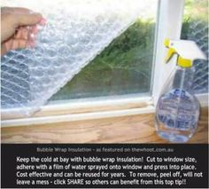 Tuesday Tips - Winter is on it's Way! great tips that could be used in your apt as well especially windows cover in bubblewrap