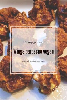 Envie du goût des chicken wings sans manger de la viande ? Cette recette de wings à la sauce barbecue est pour vous ! Il s'agit en effet de chou-fleur et c'est tout simplement délicieux. La recette de Lloyd Lang a été adaptée pour une version végétalienne, sans lait, sans oeuf, sans gluten. Alors, bluffés ?! Moi, oui ! Lloyd Lang, Sauce Barbecue, Buddha Bowl, Lactose Free, Vegan Recipes, Meat, Cooking, Food, Side Dishes