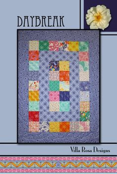 Daybreak quilt pattern by Pat Fryer, Villa Rosa Designs
