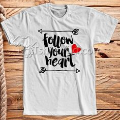 Like and Share if you want this  Follow Your Heart T Shirt - T Shirt Adult Unisex Size S-3XL     Tag a friend who would love this!     FREE Shipping Worldwide     Get it here ---> https://tshirtvila.com/product/follow-your-heart-t-shirt-t-shirt-adult-unisex