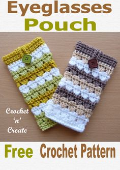 Eyeglasses Pouch Free crochet pattern for crochet eyeglasses pouch, use to keep your spectacles and sunglasses safe, to find this free crochet pattern on CLICK the picture and scroll down the page. Free Crochet Bag, Crochet Case, Crochet Phone Cases, Crochet Purses, Crochet Gifts, Easy Crochet, Scrap Yarn Crochet, Wire Crochet, Knit Crochet