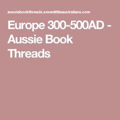 Europe 300-500AD - Aussie Book Threads