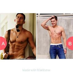 Channing tatum or zach effron? Click here to vote @ getwishboneapp.co...