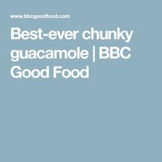 Best-ever chunky guacamole | BBC Good Food
