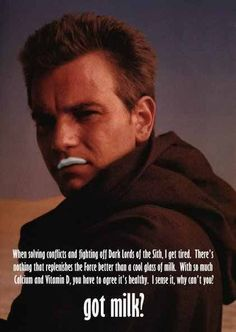 Got milk? Apparently even Obi-Wan Kenobi does.