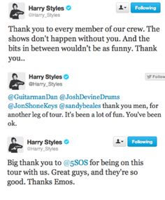 I'm surprised it's not a massive thank you! But seriously, I love everyone who helps 1D be the best they can be. -H
