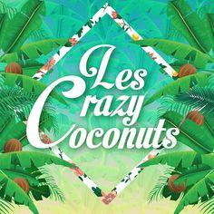 Les Crazy Coconuts e o homónimo disco de estreia
