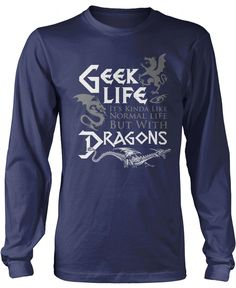 Geek Life - It's kinda like normal life but with dragons! Premium, Women's Fit…