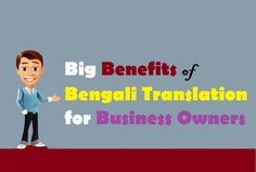 Big #Benefits of #BengaliTranslation for #Business Owners