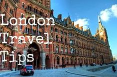Travel Tips - What to See and Do in London
