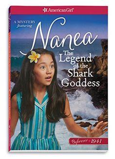 American Girl The Legend of The Shark Goddess: A Nanea Mystery American Girl Outlet, American Girl Books, Kids Writing, Kids Reading, Toys For Girls, Gifts For Girls, Hawaiian Girls, Smart Girls, Girl Online