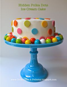 Once Upon A Pedestal: Surprise Inside Cake - Hidden Polka Dots ICE CREAM Cake with bonus mini tutorial Ice Cream Birthday Cake, Birthday Cake With Flowers, Ice Cream Party, Cake Birthday, 5th Birthday, Birthday Parties, Birthday Cakes Delivered, Special Birthday Cakes, Beautiful Cake Pictures