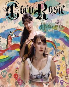 """Cocorosie is a freak folk group formed in Paris, France (though they are English) and is made of two sisters, Bianca """"Coco"""" and Sierra """"Rosie"""" Casady, who are the vocalists and play a variety of instruments, and pianist Gaël Rakotondrabe. Website: http://cocorosiemusic.com/"""