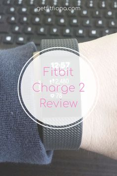 Fitbit Charge 2 Review First Day Of Class, Fitbit Charge, Fitness Tracker, Healthy Living, About Me Blog, First Day Of School, Healthy Life, Healthy Lifestyle