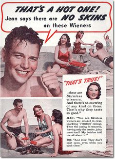"""""""No Skins on these Wieners!""""    6 Retro Ads With Accidental Sexual Innuendos 