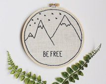 """Be Free mountain range embroidery hoop art, 6-inch hoop, wall hanging - Reminds me of Judy Horacek's cartoons, in particular """"Women with Altitude""""."""