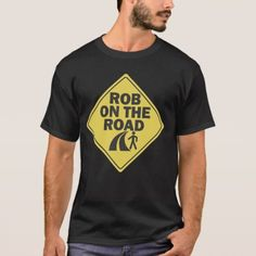 Rob on the Road T-shirt - click to get yours right now!