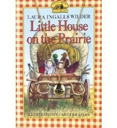 Little House on the Prairie by Laura Ingalls Wilder | Scholastic.com
