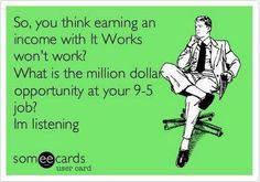 What's your million dollar opportunity?! https://radwraps428.myitworks.com or radwraps428@gmail.com