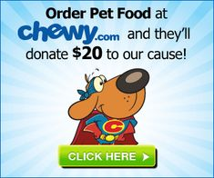 Need food fast? Chewy.com is a great online store. Your first order with them means ABR gets $20.   Free 2-day shipping over $49 (no exclusions!). Autoship options with lower prices.