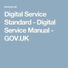 Digital Service Standard - Digital Service Manual - GOV.UK