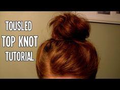 Tousled Top Knot tutorial (Great for Short/Medium length hair! No Sock/D...
