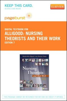 Nursing Theorists and Their Work – Pageburst E-Book on VitalSource (Retail Access Card), 7e « Library User Group