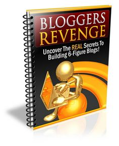 Become part of the Blogging Revolution!  I'm selling Bloggers Revenge eBook - $10.00 #onselz