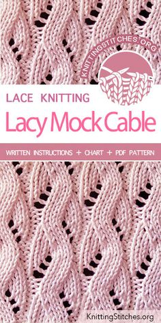 The Lacy Mock Cable Pattern is found in the Eyelet and Lace Stitches category. It makes a lovely scarf pattern. The Lacy Mock Cable Pattern is found in the Eyelet and Lace Stitches category. It makes a lovely scarf pattern. Lace Knitting Stitches, Lace Knitting Patterns, Cable Knitting, Knitting Socks, Knit Scarf Patterns, Knitting Scarves, Sock Yarn, Knitting Projects, Knitting Tutorials