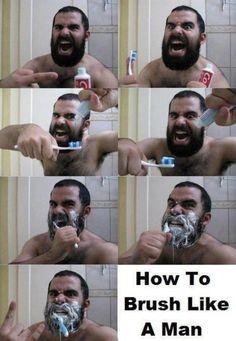 Zähneputzen wie ein Mann