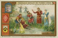 The discovery of Frederick I Barbarossa's body in the Saleph (Göksu) river during the Third Crusade (1189–1192). Liebig card, The Crusades, 1897. (Photo by Culture Club/Getty Images)