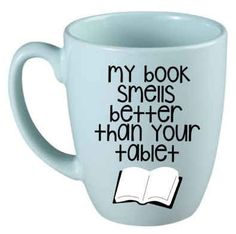 Adorable cups for book lovers, love this one! For those who refuse to give in to the tablet craze.