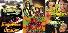 I loved watching the Krofft Supershow on   Saturday mornings when I was a kid.